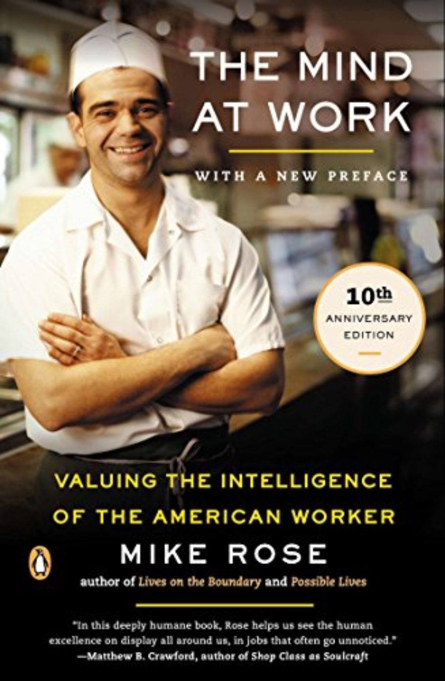 Cover of The Mind at Work: Valuing the Intelligence of the American Worker