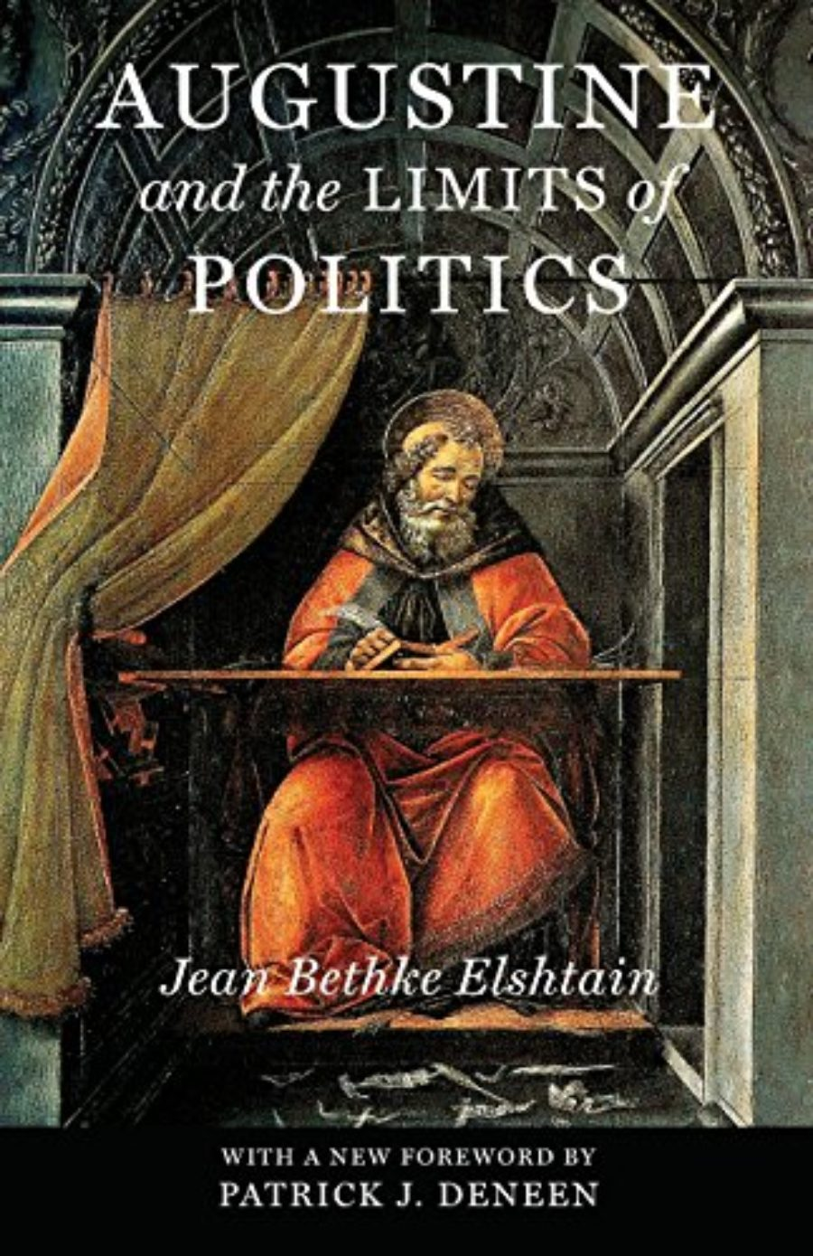 Cover of Augustine and the Limits of Politics (Frank M. Covey, Jr., Loyola Lectures in Political Analysis)
