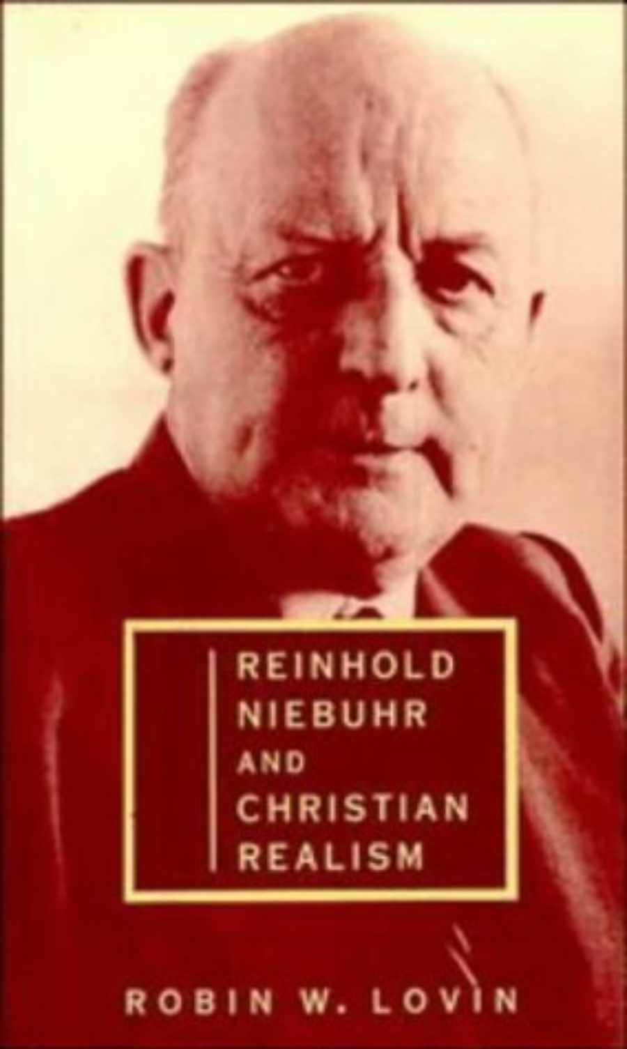Cover of Reinhold Niebuhr and Christian Realism