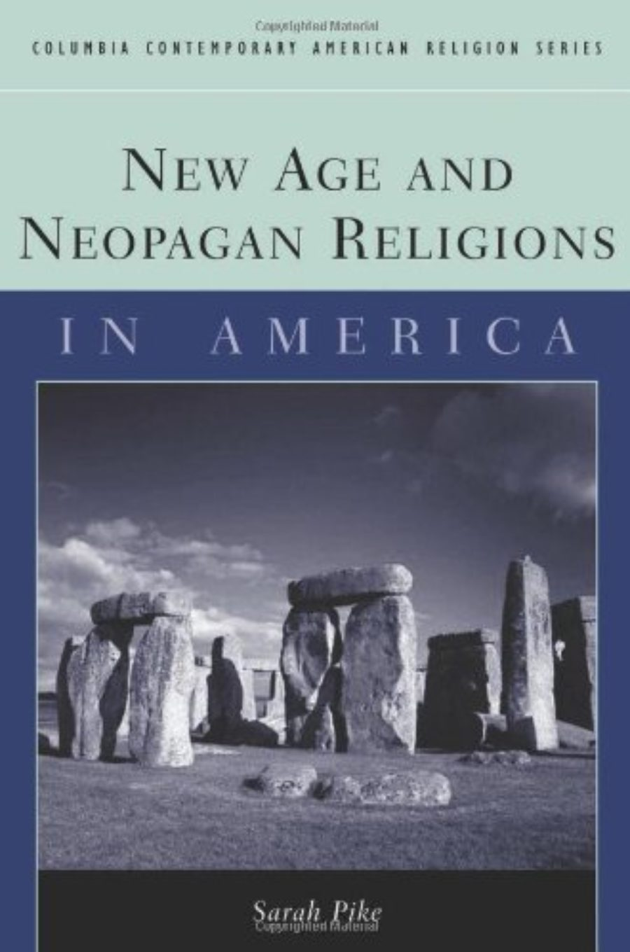 Cover of New Age and Neopagan Religions in America (Columbia Contemporary American Religion Series)