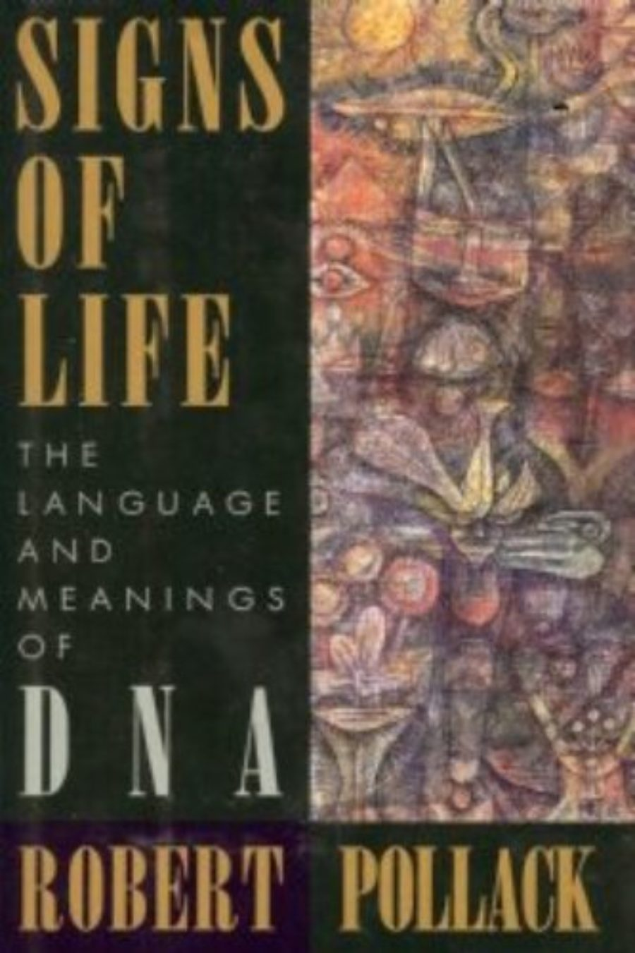 Cover of Signs Of Life: The Language and Meaning of DNA