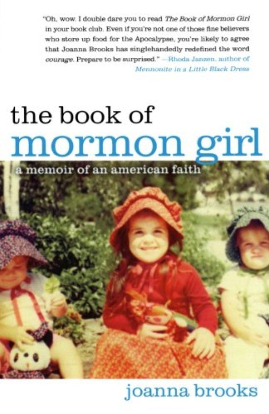 Cover of The Book of Mormon Girl: A Memoir of an American Faith