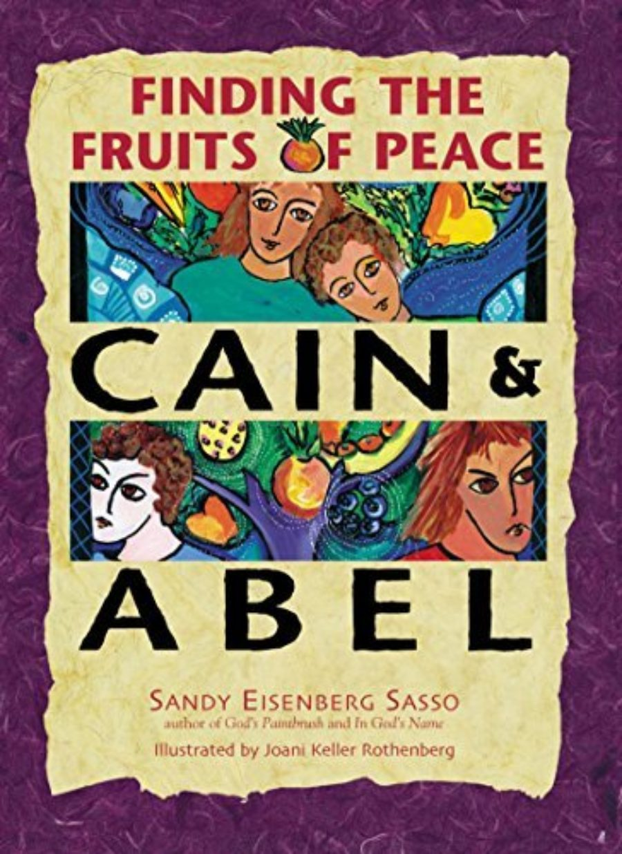 Cover of Cain and Abel : Finding the Fruits of Peace