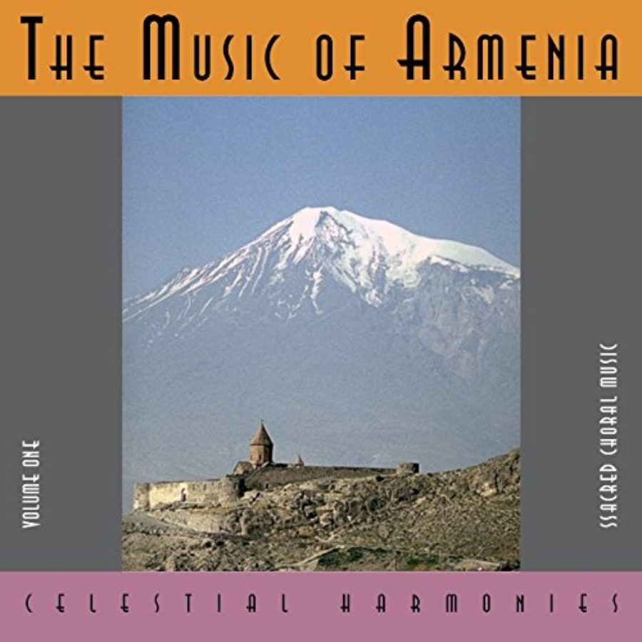 Cover of The Music of Armenia, Volume 1: Sacred Choral Music
