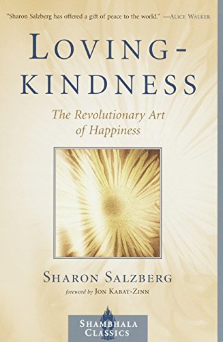 Cover of Lovingkindness: The Revolutionary Art of Happiness (Shambhala Classics)