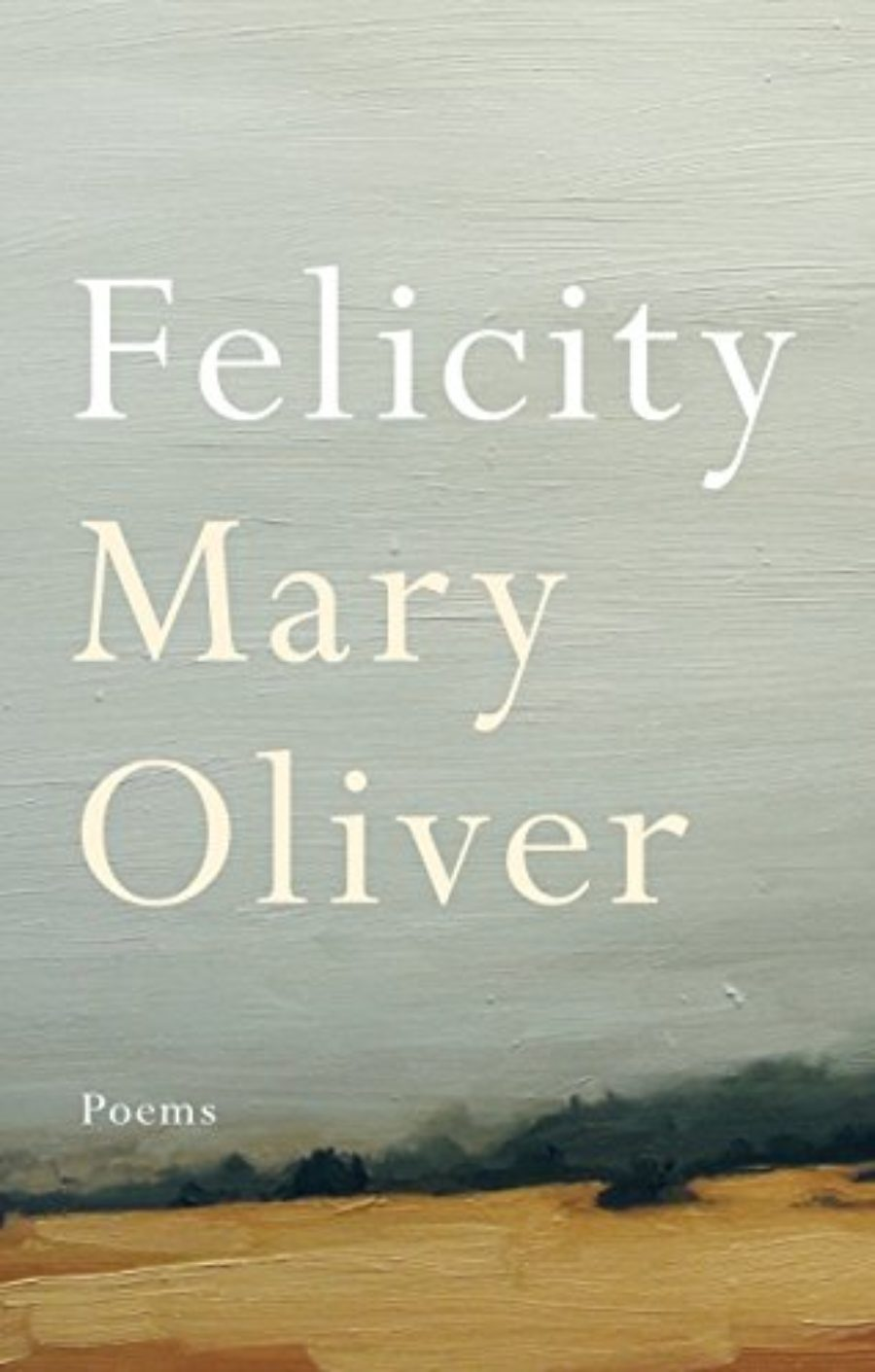 Cover of Felicity: Poems