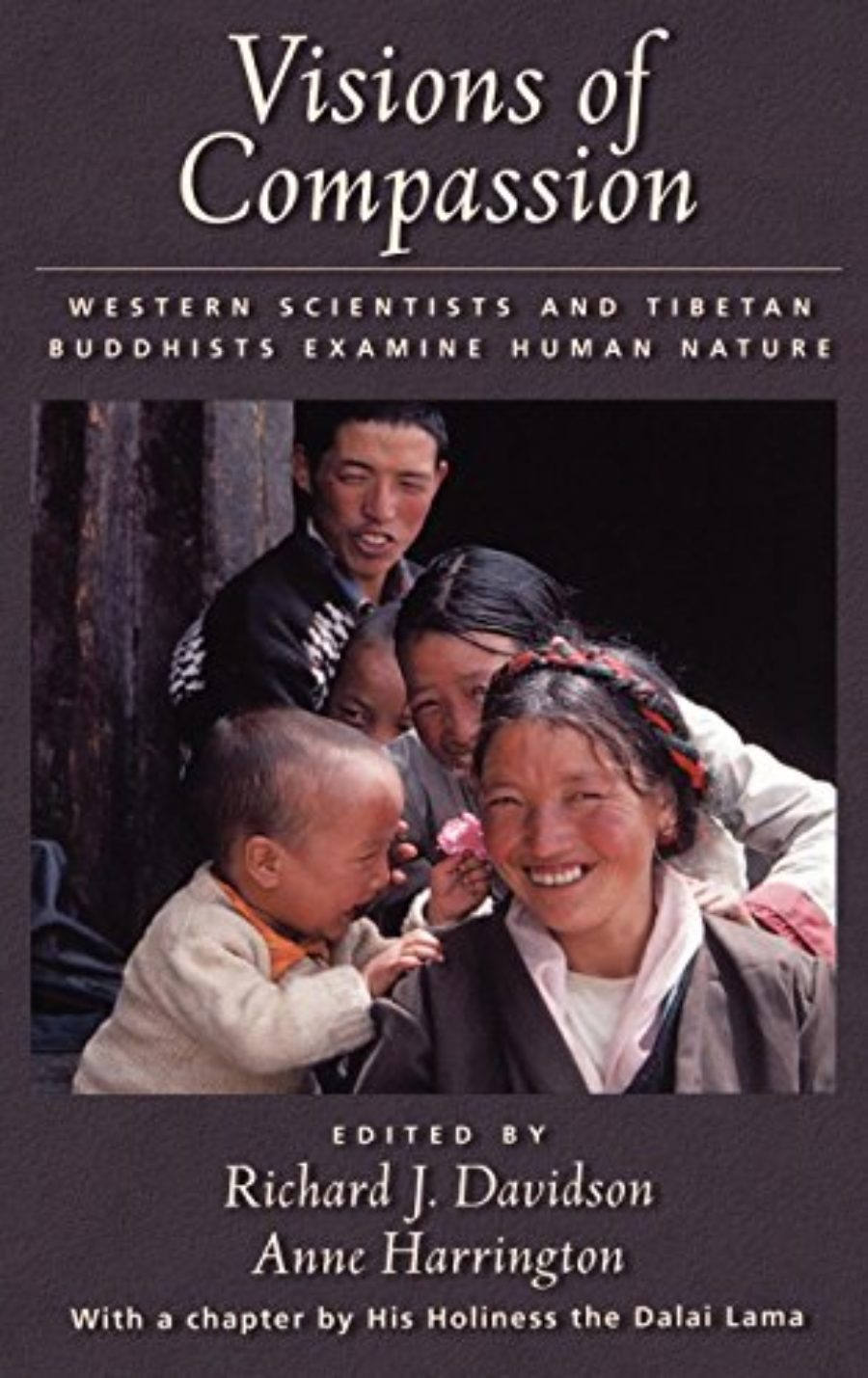 Cover of Visions of Compassion: Western Scientists and Tibetan Buddhists Examine Human Nature