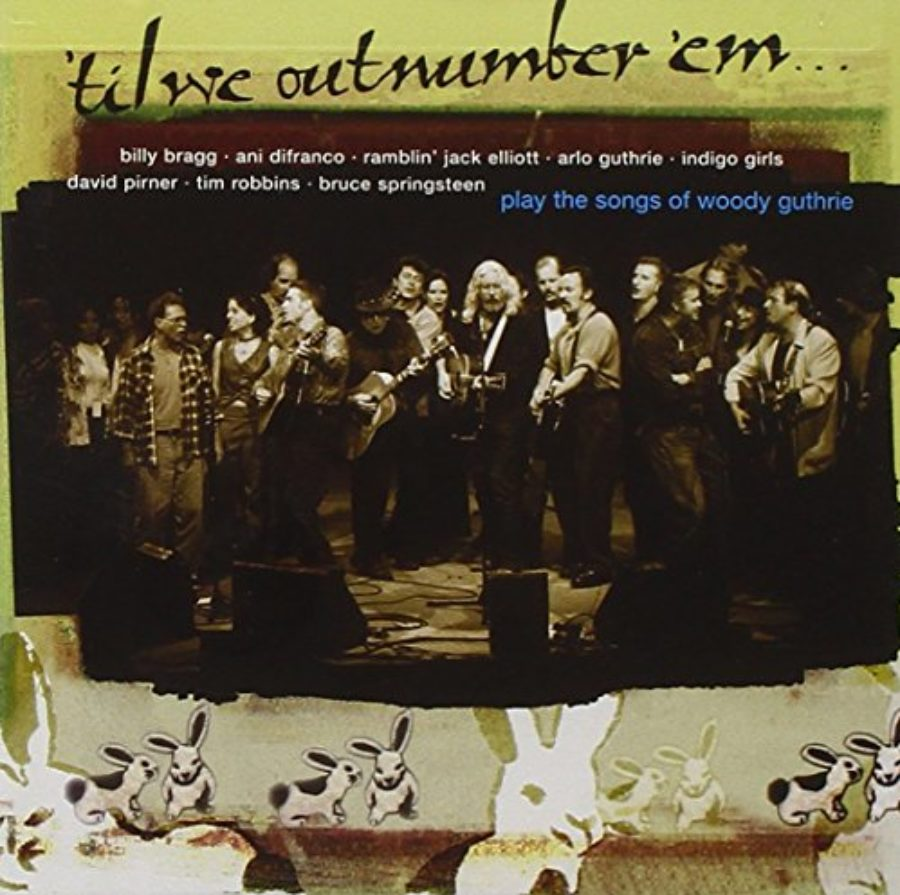 Cover of Til We Out Number 'Em / Plays the Music of Woody Guthrie