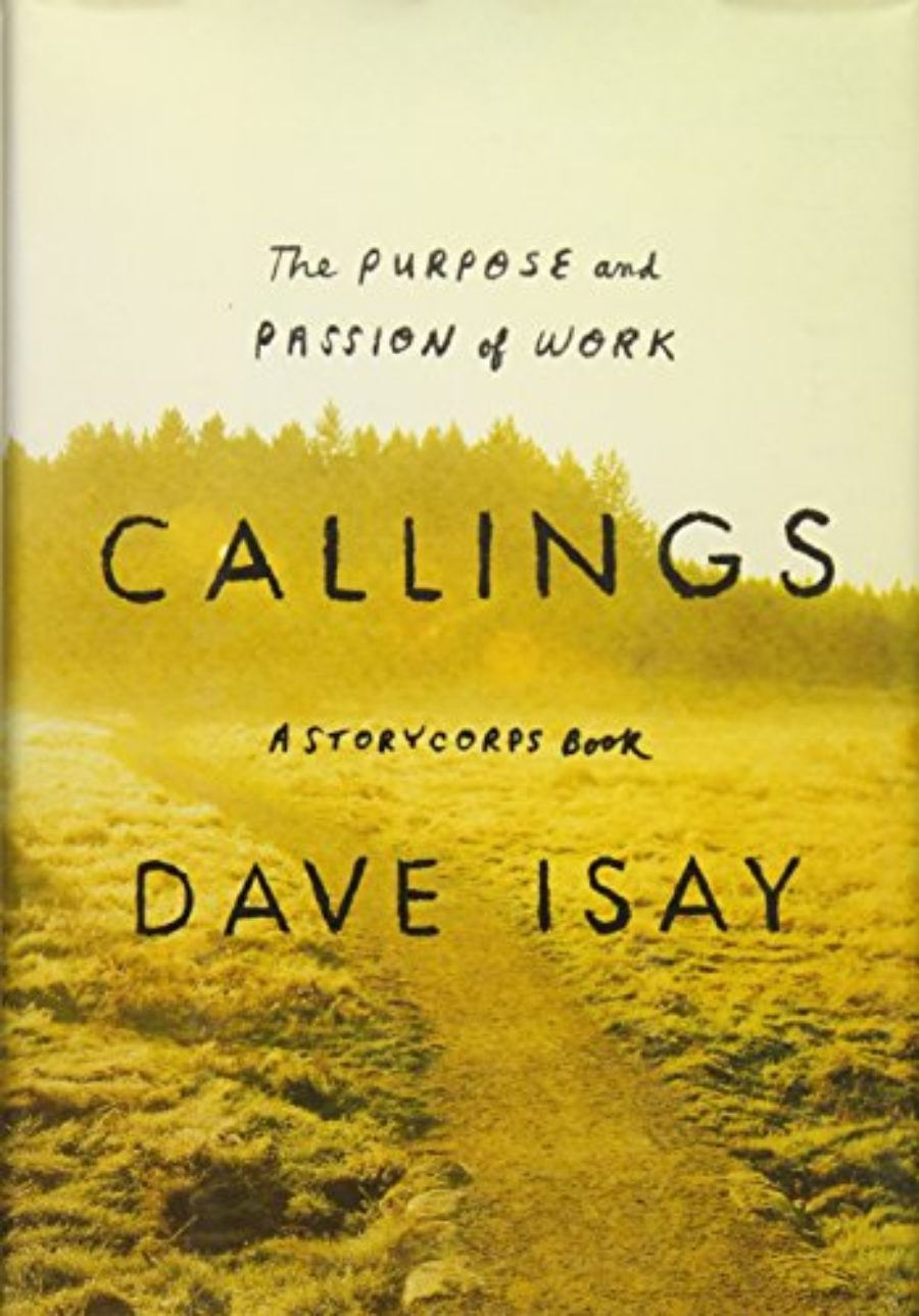 Cover of Callings: The Purpose and Passion of Work (A StoryCorps Book)