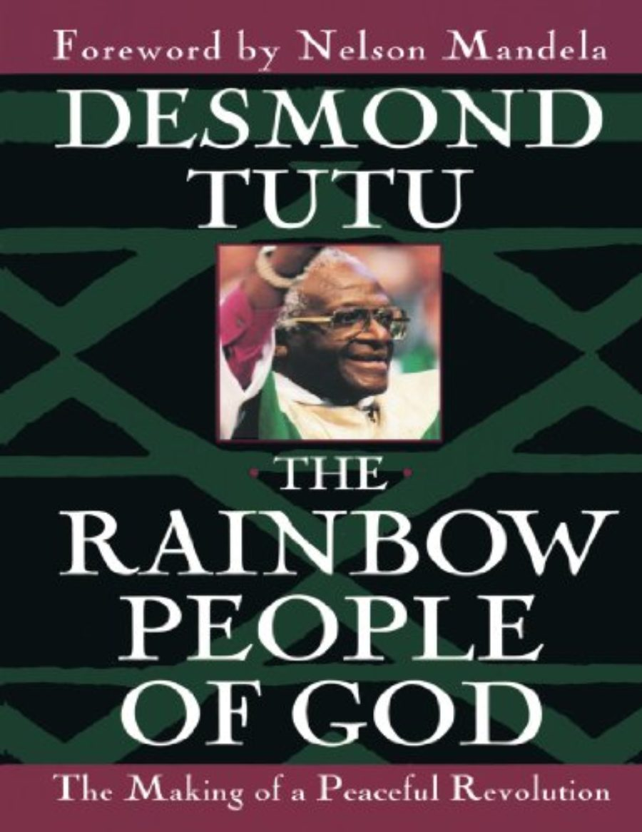 Cover of The Rainbow People of God: The Making of a Peaceful Revolution