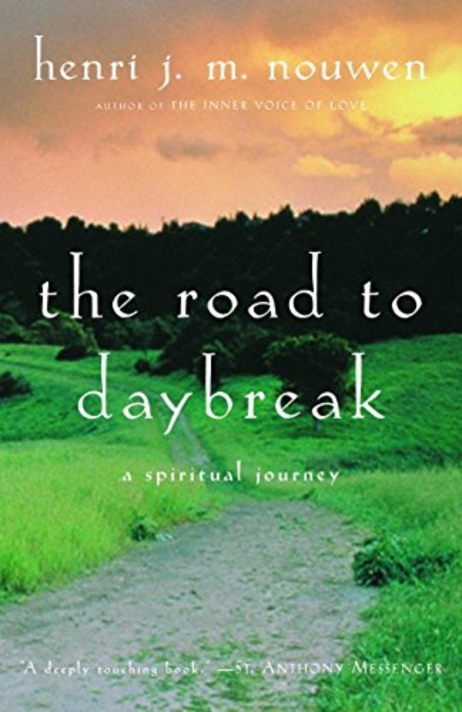 Cover of The Road to Daybreak: A Spiritual Journey