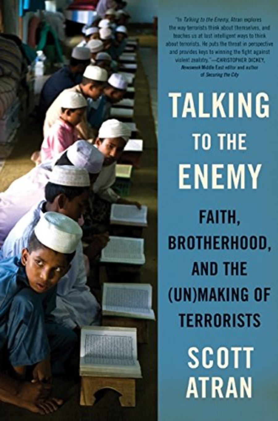 Cover of Talking to the Enemy: Faith, Brotherhood, and the (Un)Making of Terrorists