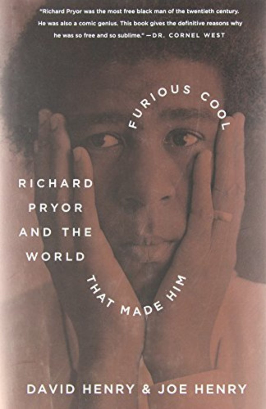 Cover of Furious Cool: Richard Pryor and the World That Made Him