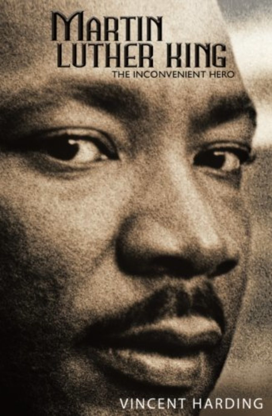 Cover of Martin Luther King: The Inconvenient Hero