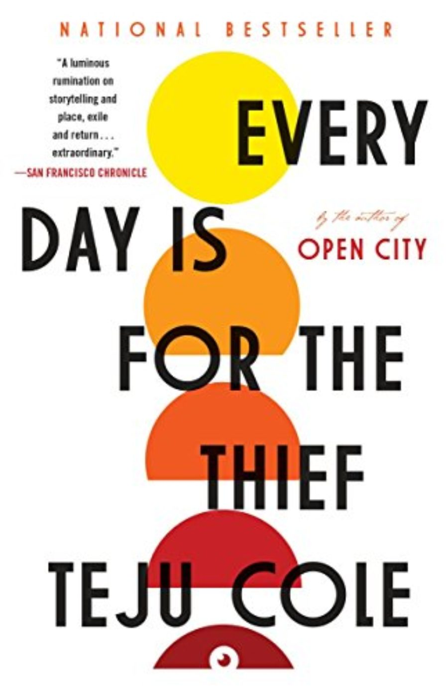 Cover of Every Day Is for the Thief: Fiction