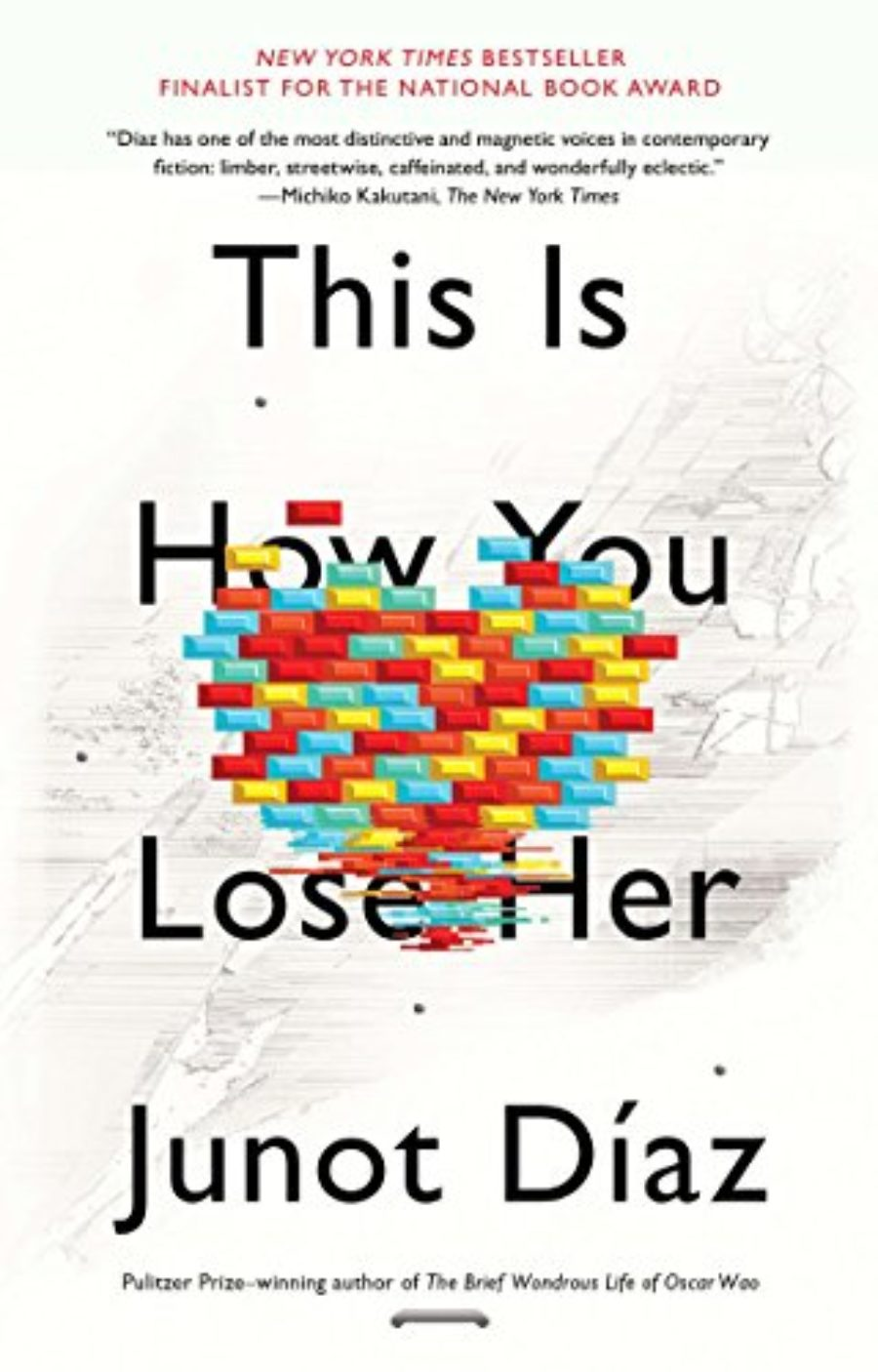 Cover of This Is How You Lose Her