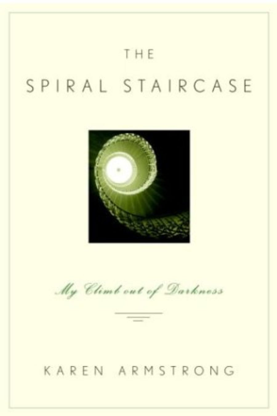 Cover of The Spiral Staircase: My Climb Out of Darkness