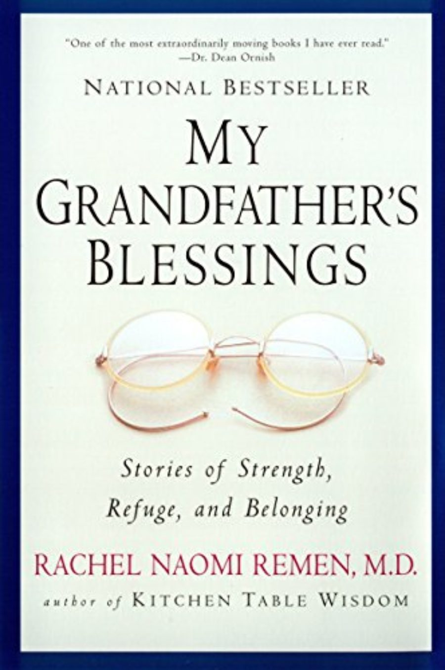 Cover of My Grandfather's Blessings: Stories of Strength, Refuge, and Belonging