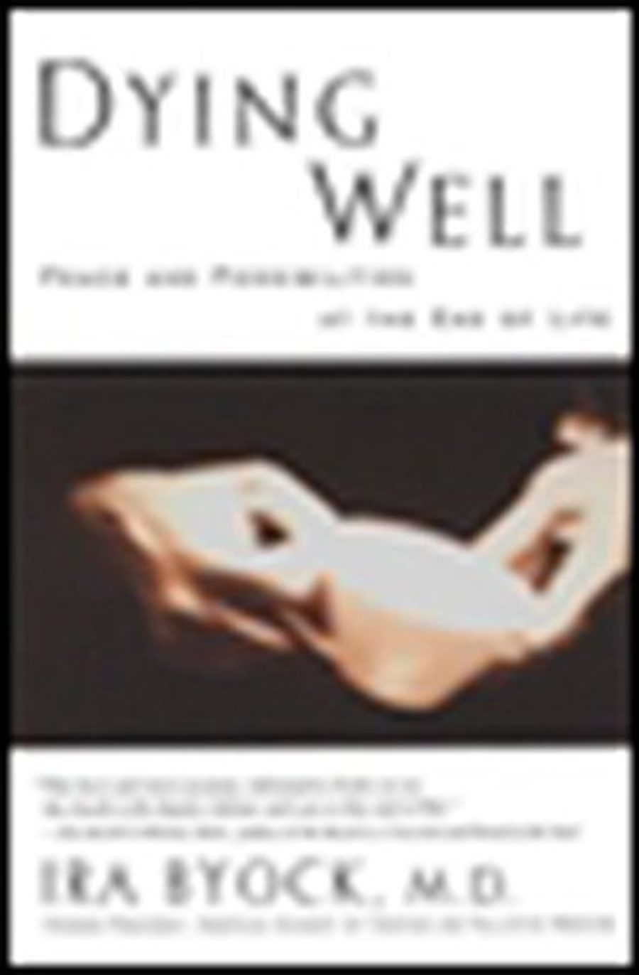 Cover of Dying Well: Peace and Possibilities at the End of Life