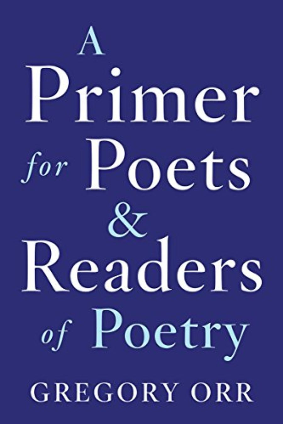 Cover of A Primer for Poets and Readers of Poetry