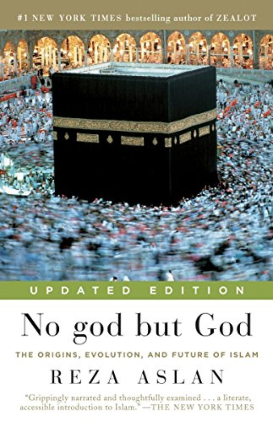 Cover of No god but God (Updated Edition): The Origins, Evolution, and Future of Islam