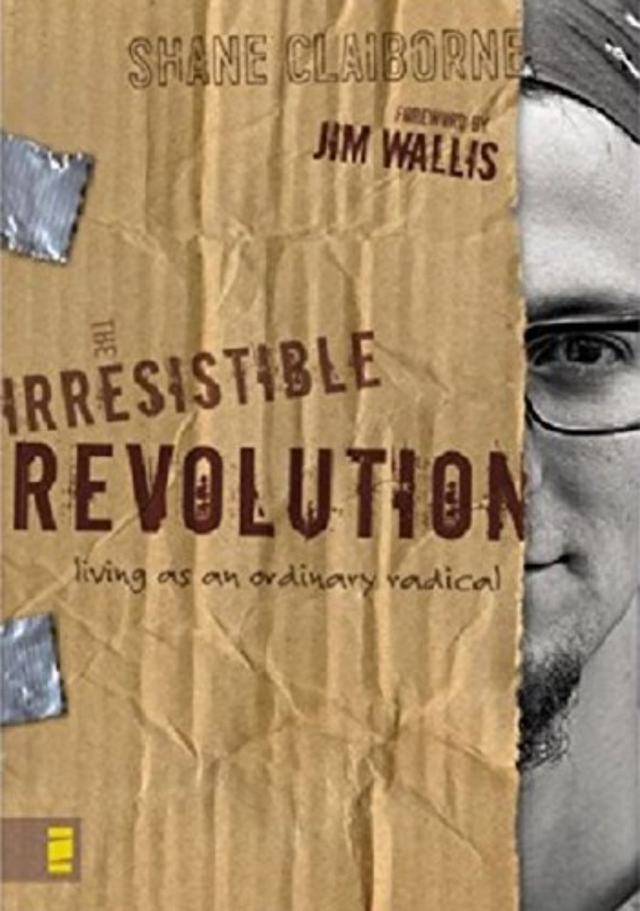Cover of The Irresistible Revolution: Living as an Ordinary Radical