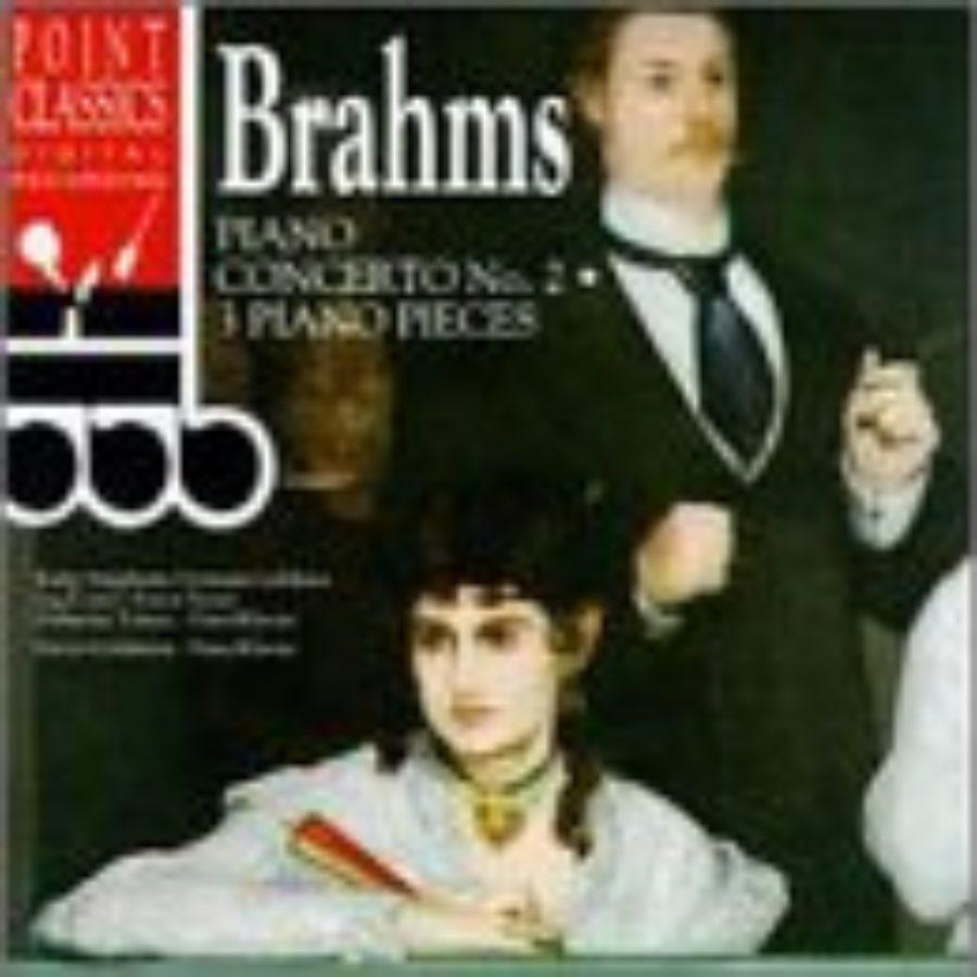 Cover of Brahms: Piano Concerto No. 2 / 3 Piano Pieces
