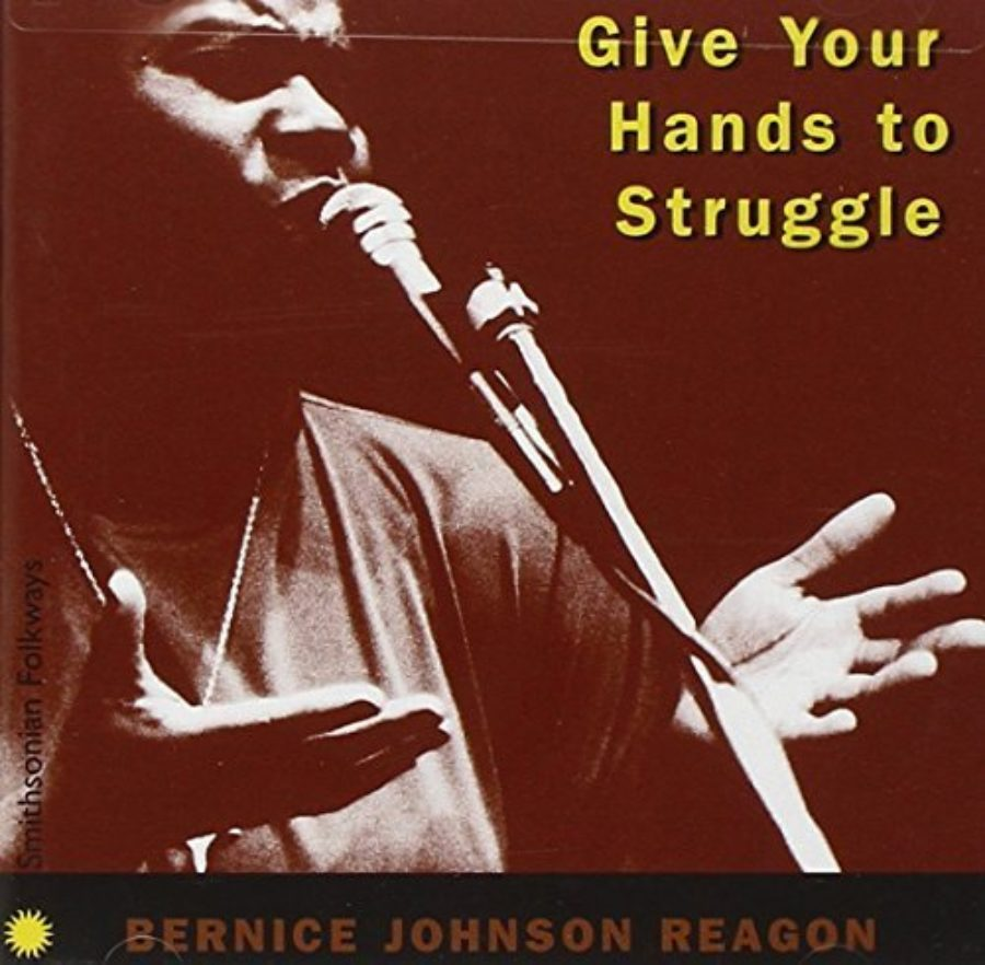 Cover of Give Your Hands to Struggle by BERNICE JOHNSON REAGON (1997-05-03)