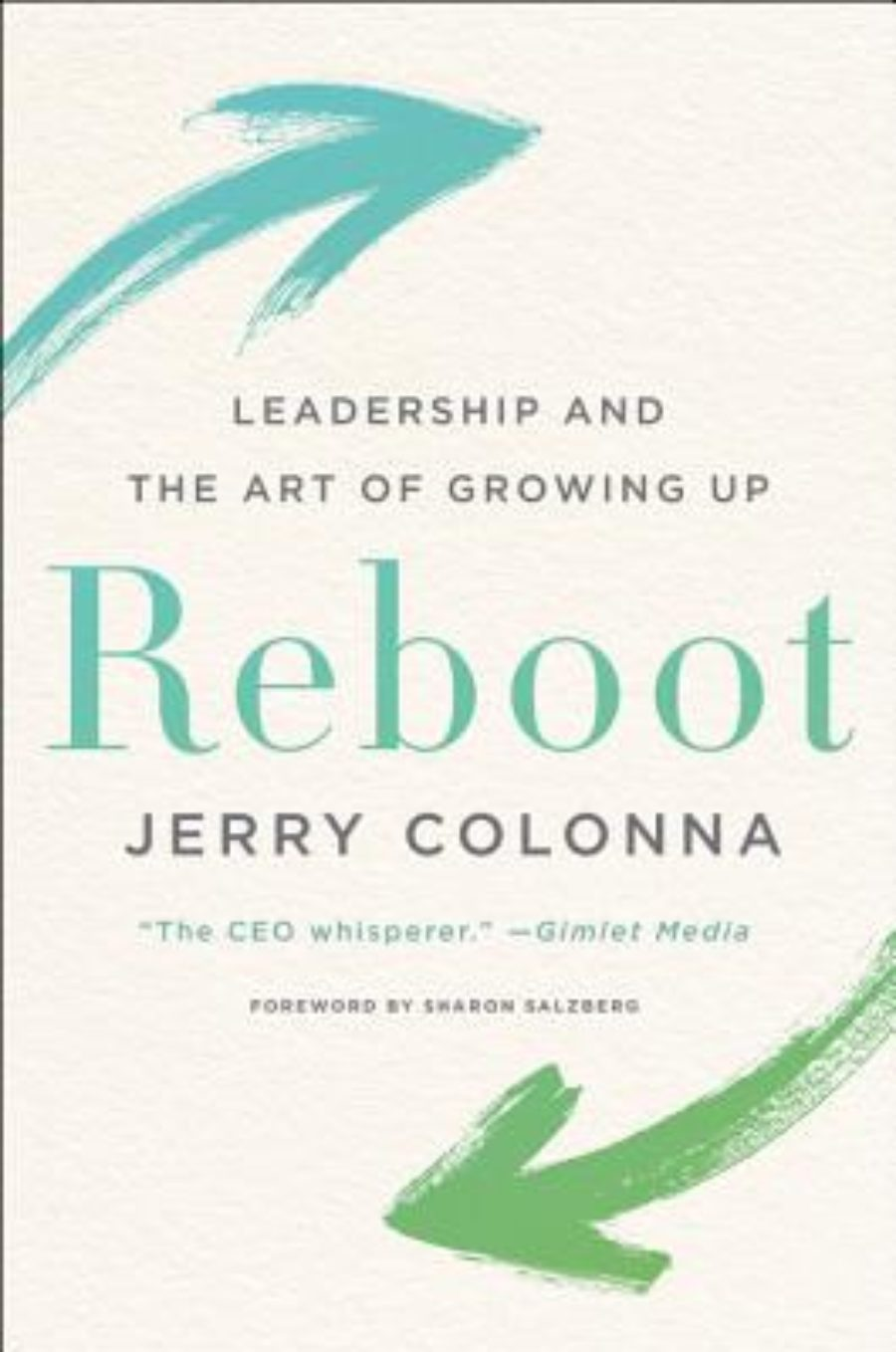 Cover of Reboot: Leadership and the Art of Growing Up
