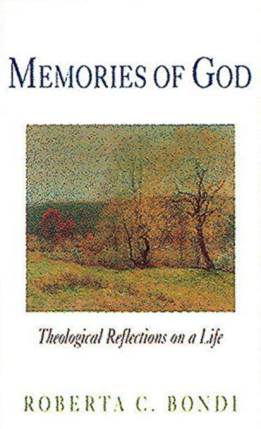 Cover of Memories of God: Theological Reflections on a Life