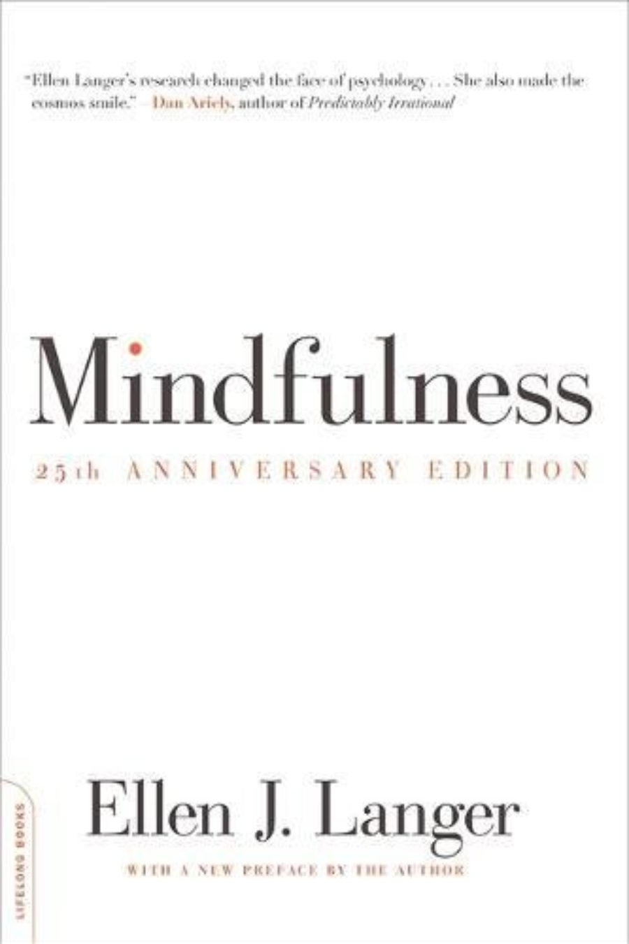 Cover of Mindfulness, 25th anniversary edition (A Merloyd Lawrence Book)