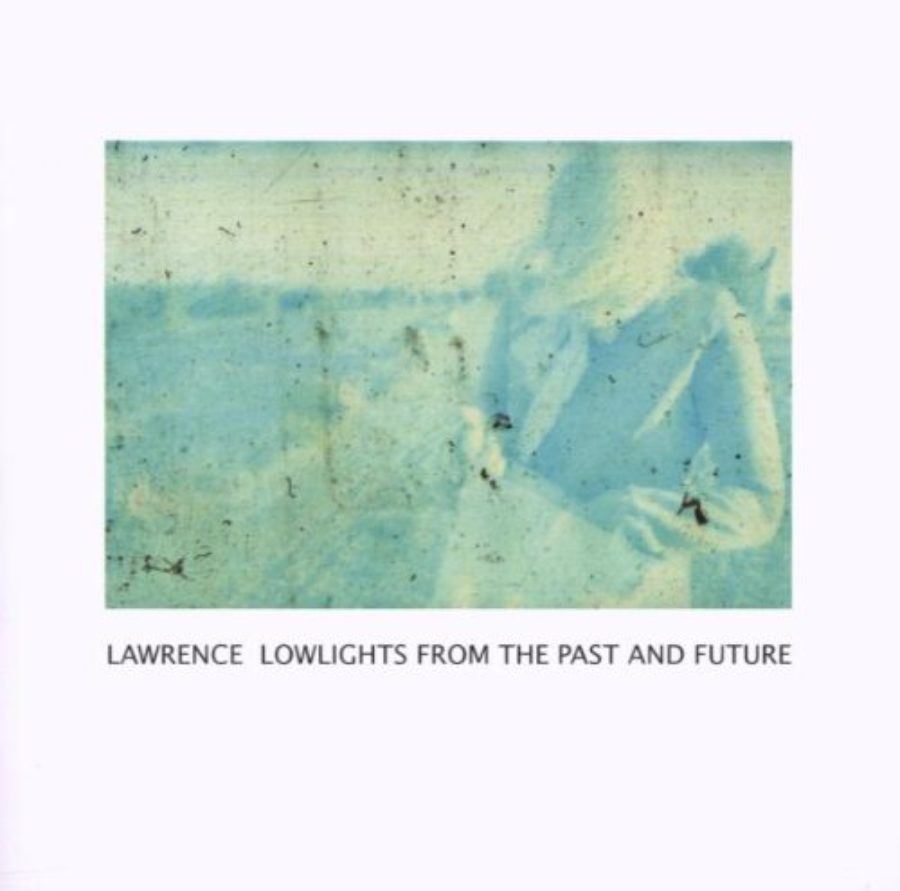 Cover of Lowlights From The Past and Future
