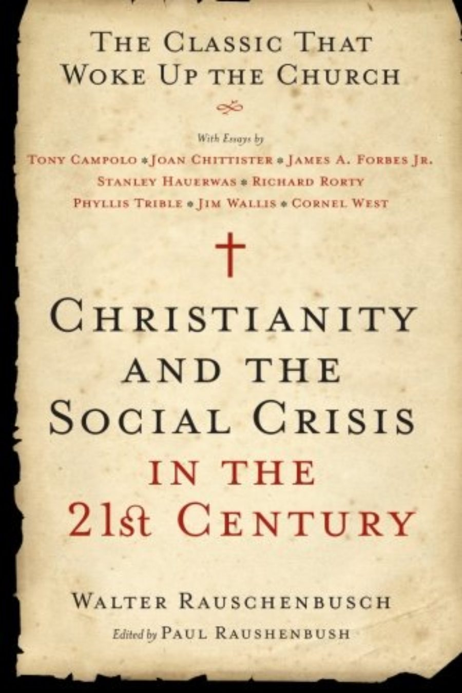 Cover of Christianity and the Social Crisis in the 21st Century: The Classic That Woke Up the Church