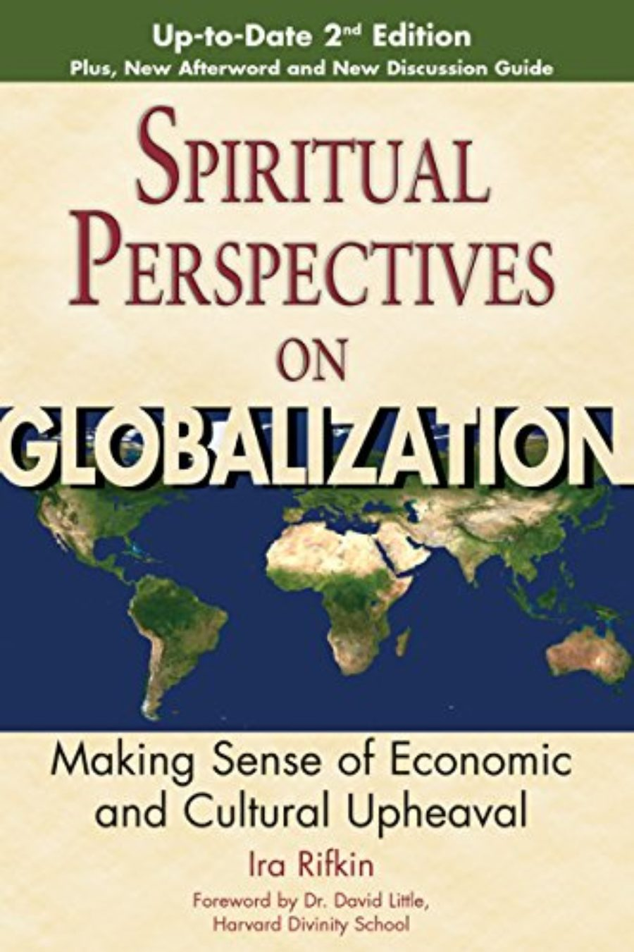 Cover of Spiritual Perspectives on Globalization (2nd Edition): Making Sense of Economic and Cultural Upheaval