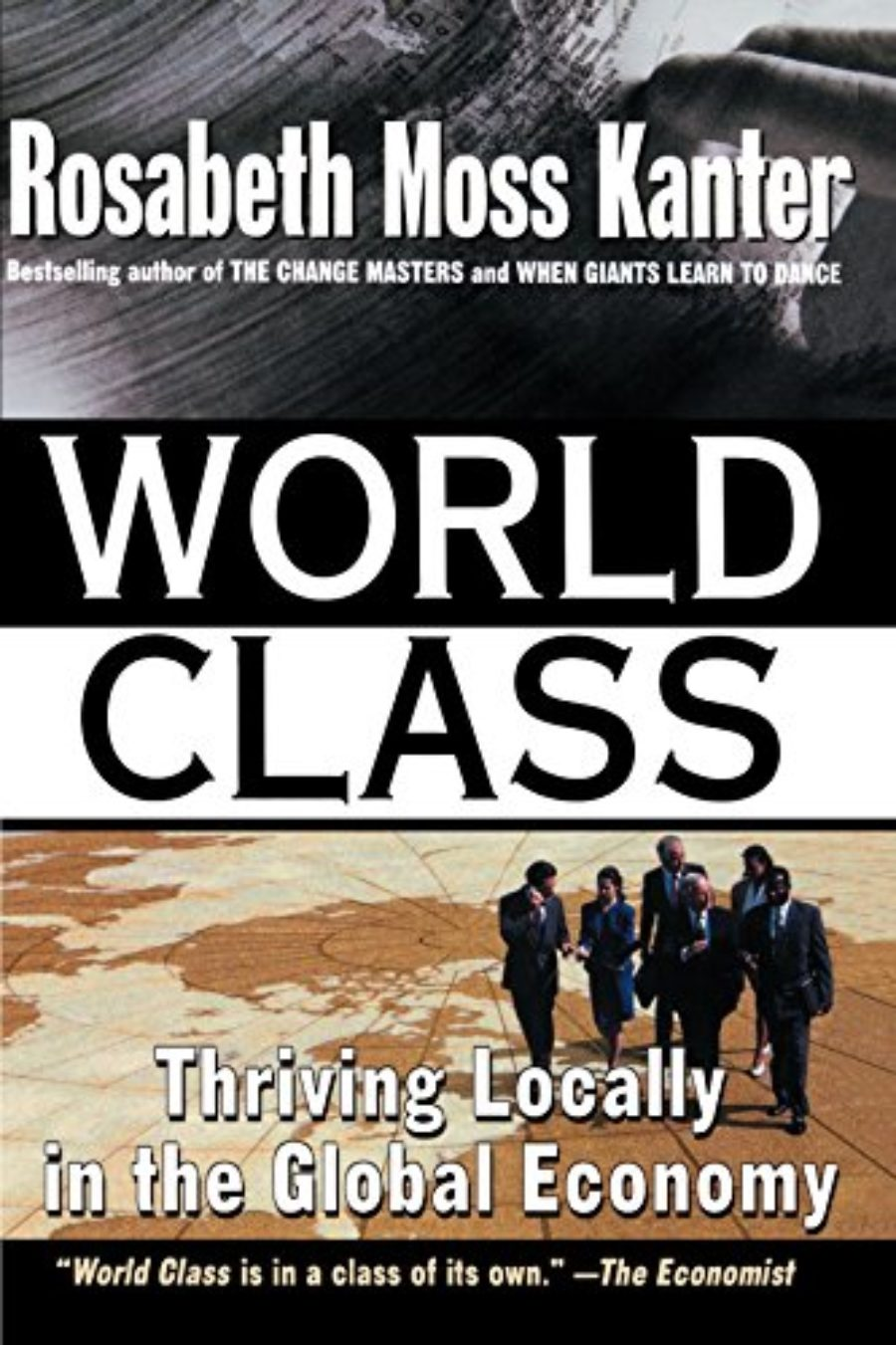 Cover of World Class: Thriving Locally in the Global Economy