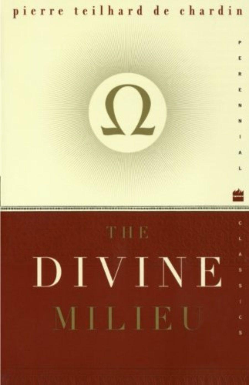Cover of The Divine Milieu (Perennial Classics)