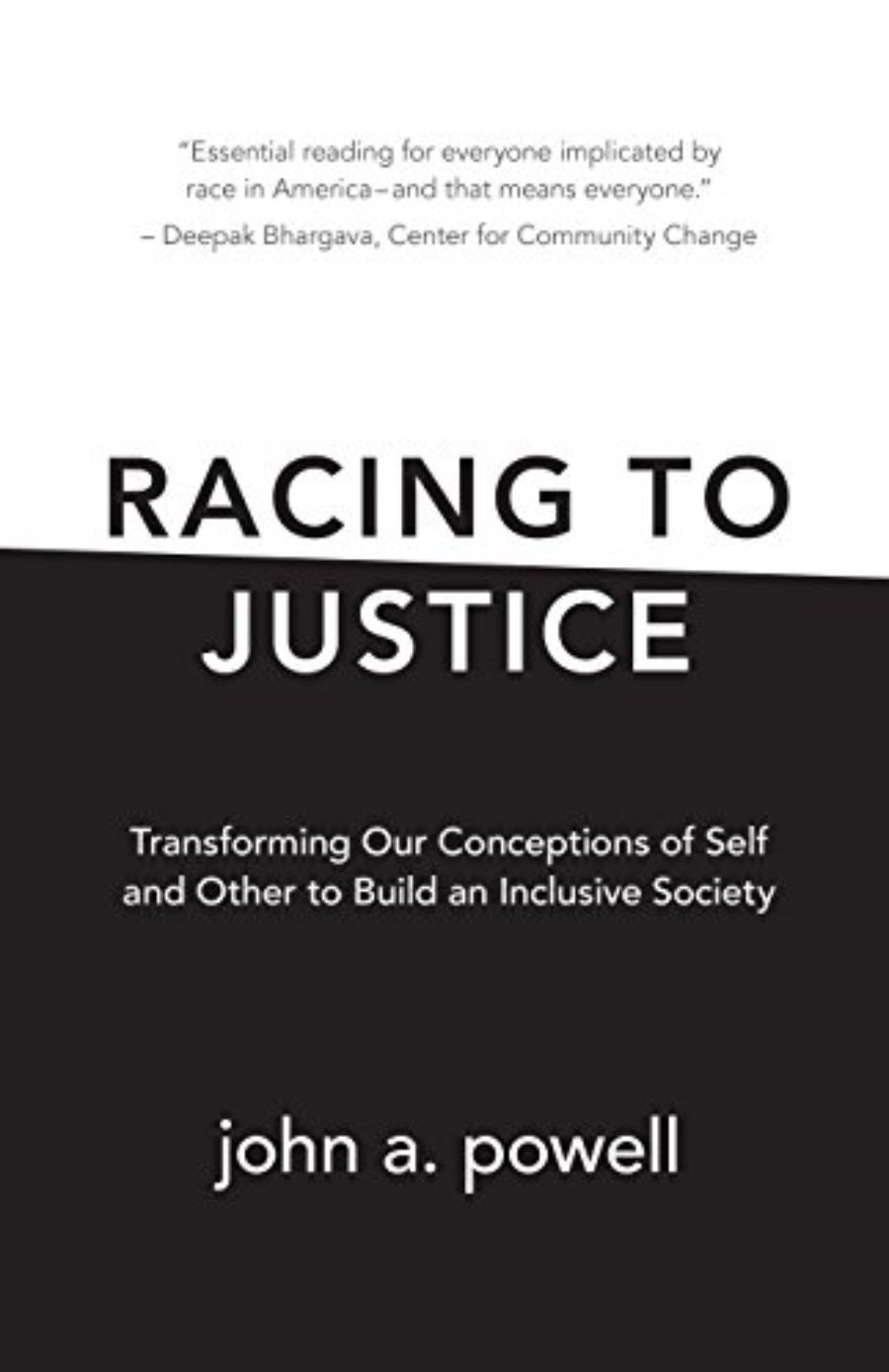 Cover of Racing to Justice: Transforming Our Conceptions of Self and Other to Build an Inclusive Society
