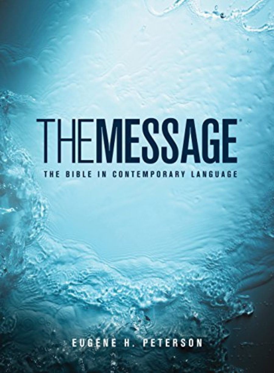 Cover of The Message: The Bible in Contemporary Language