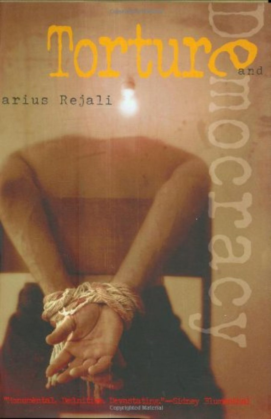 When Torture Becomes Normal >> Darius Rejali The Long Shadow Of Torture The On Being Project
