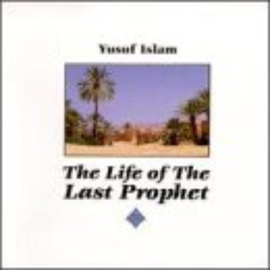 Cover of The Life of The Last Prophet
