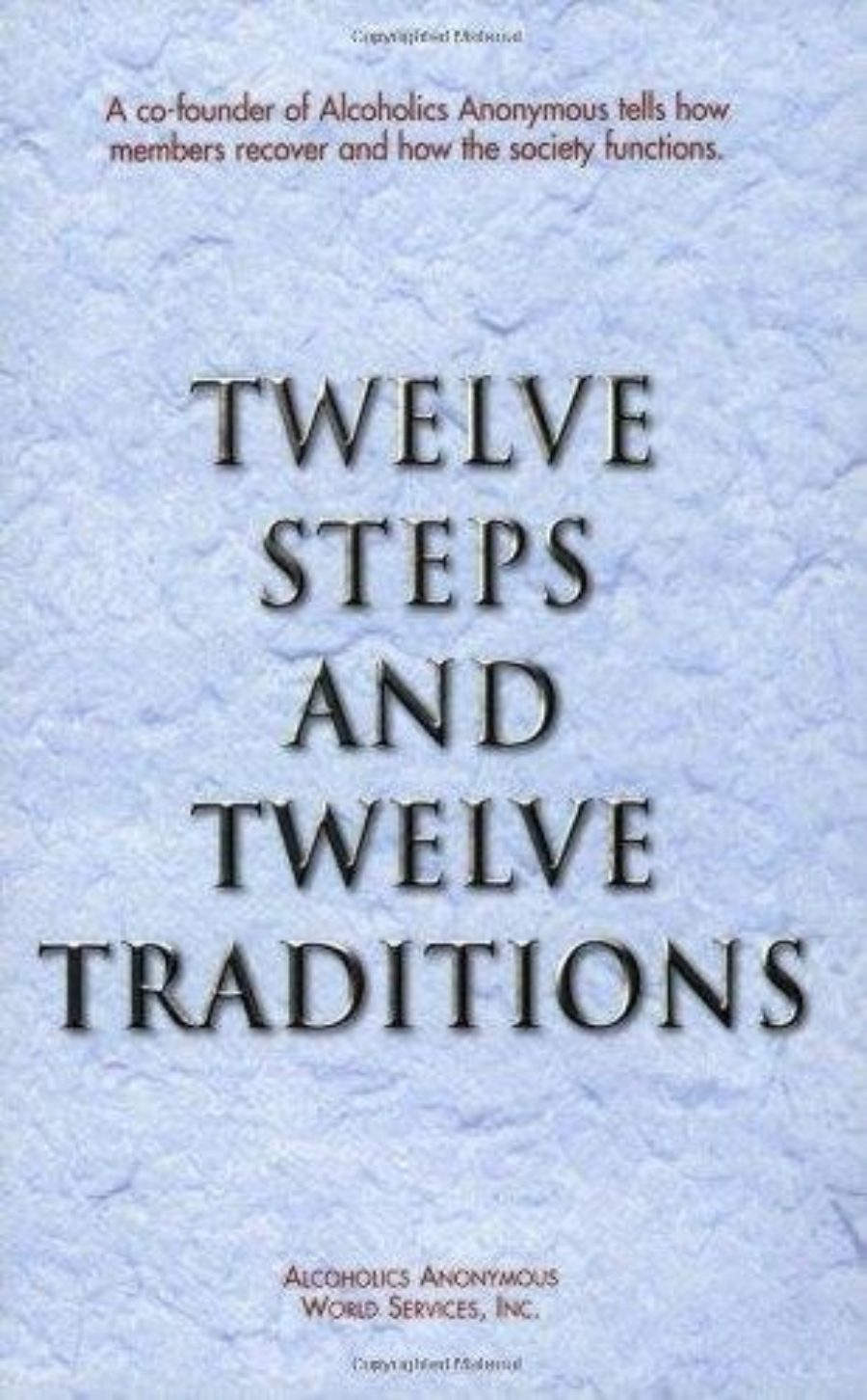 Cover of Twelve Steps and Twelve Traditions