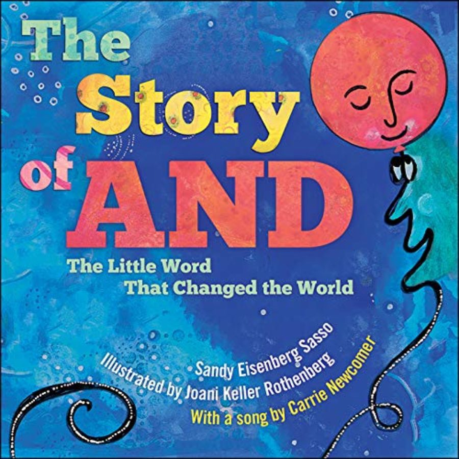 Cover of The Story of AND: The Little Word That Changed the World