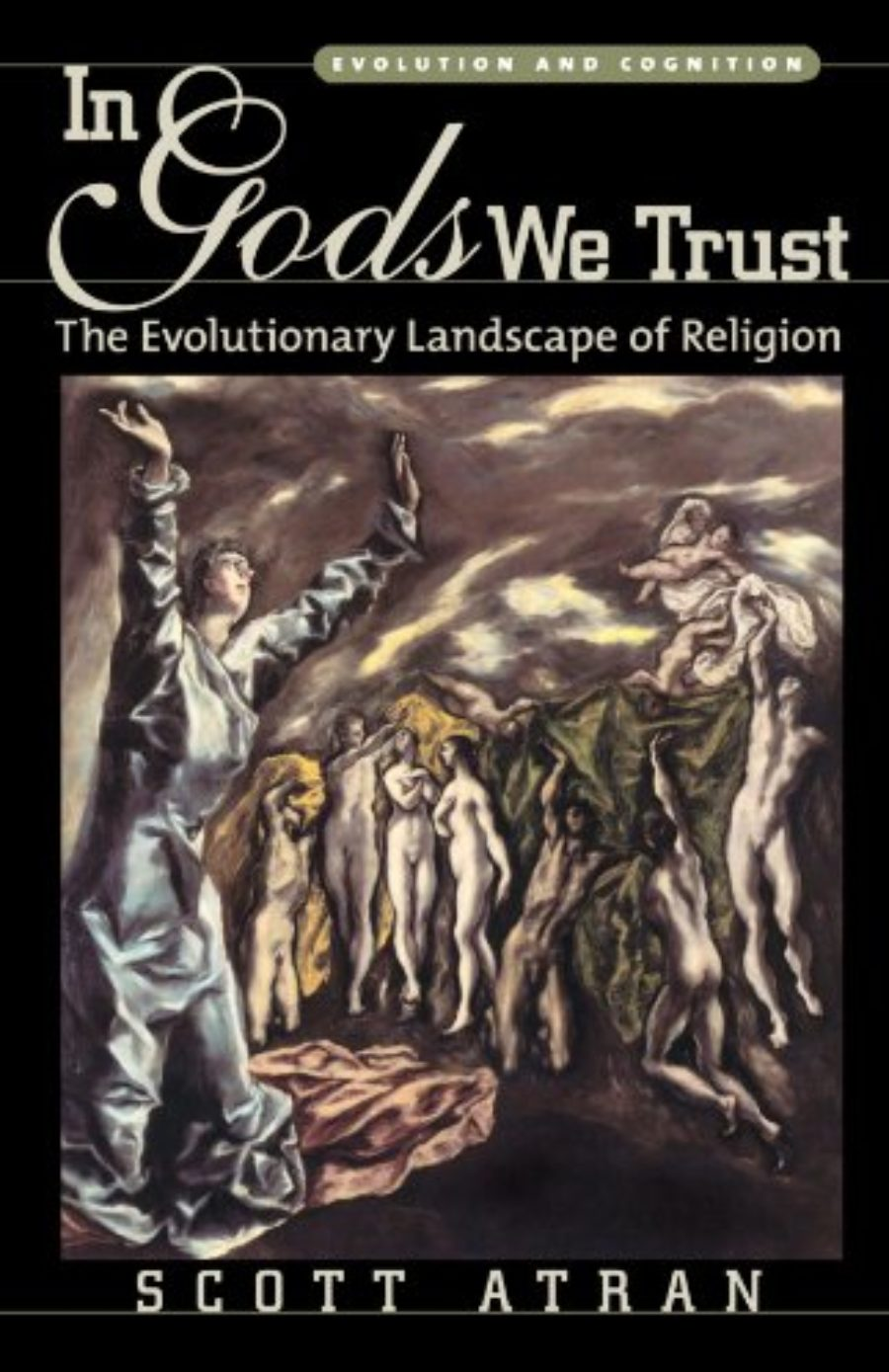 Cover of In Gods We Trust: The Evolutionary Landscape of Religion (Evolution and Cognition)