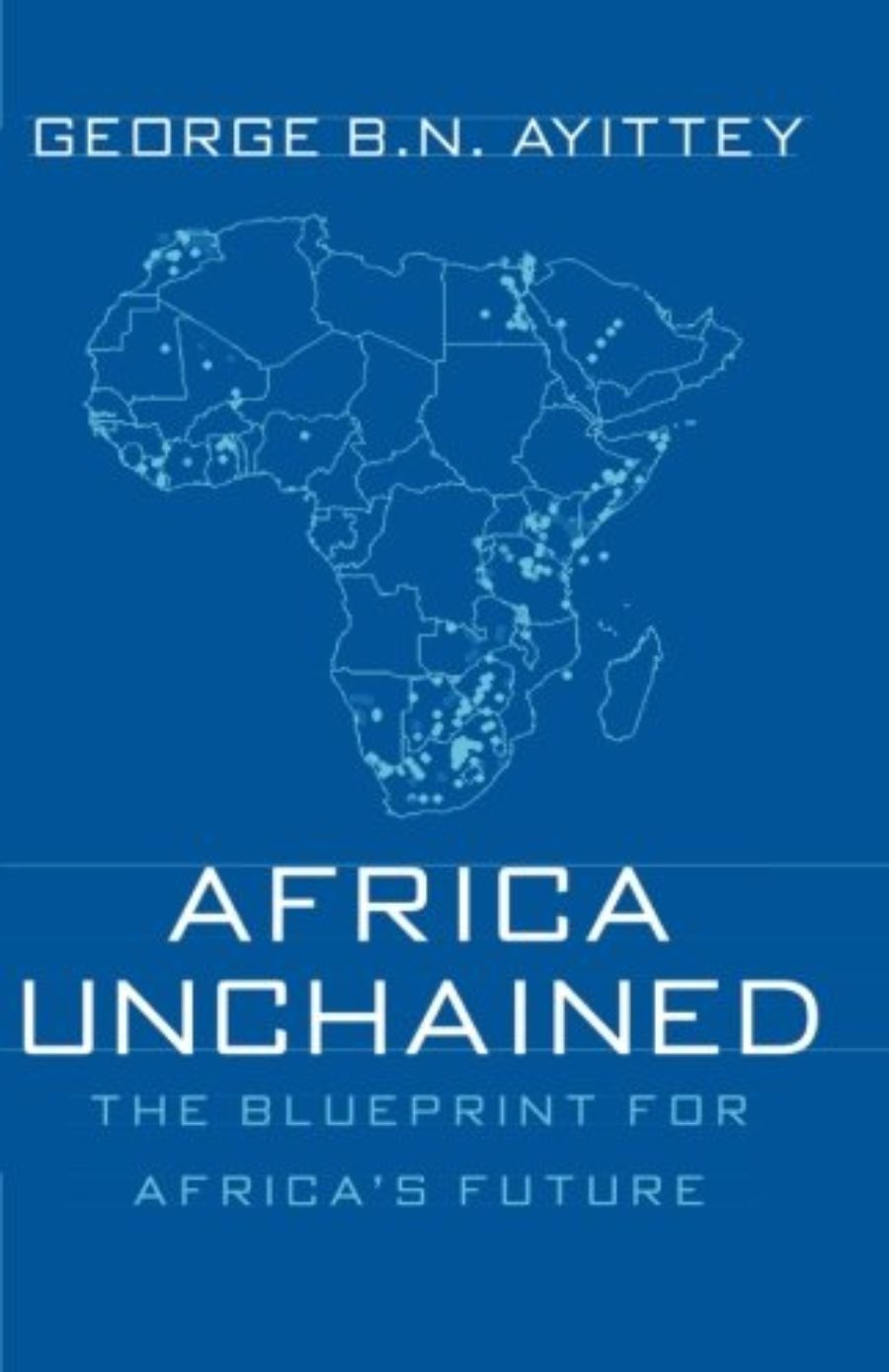 Cover of Africa Unchained: The Blueprint for Africa's Future