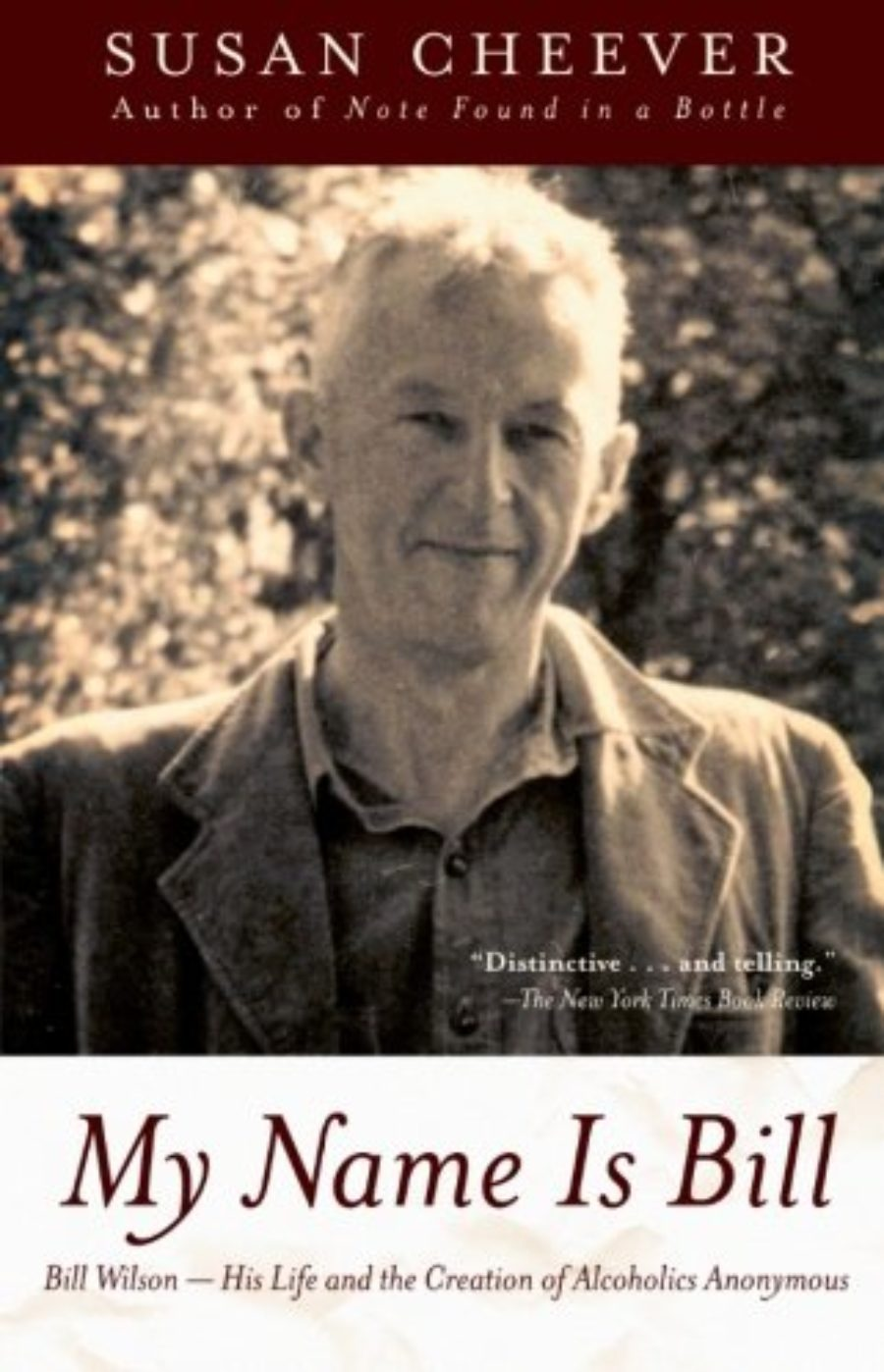 Cover of My Name Is Bill: Bill Wilson--His Life and the Creation of Alcoholics Anonymous
