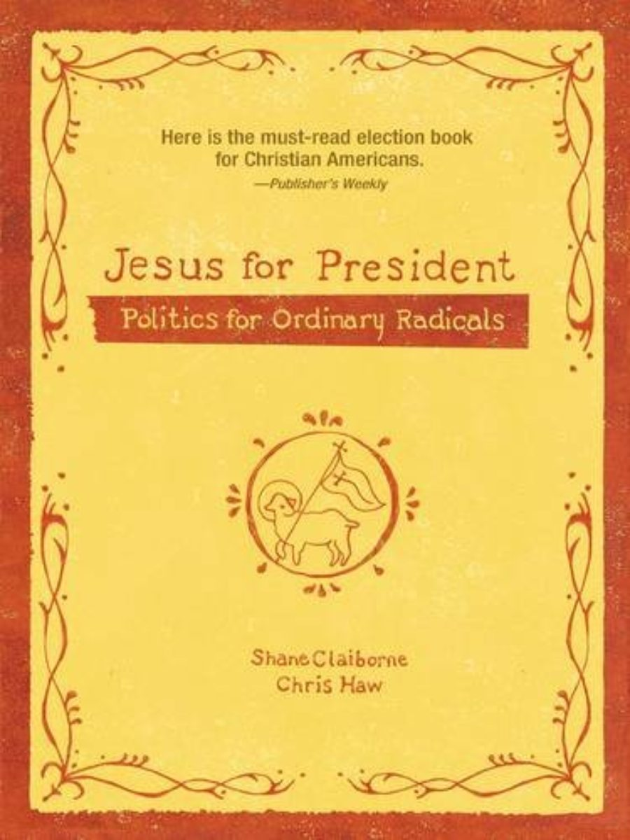 Cover of Jesus for President: Politics for Ordinary Radicals