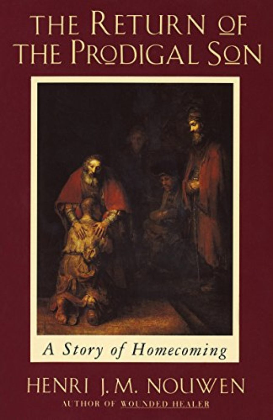 Cover of The Return of the Prodigal Son: A Story of Homecoming