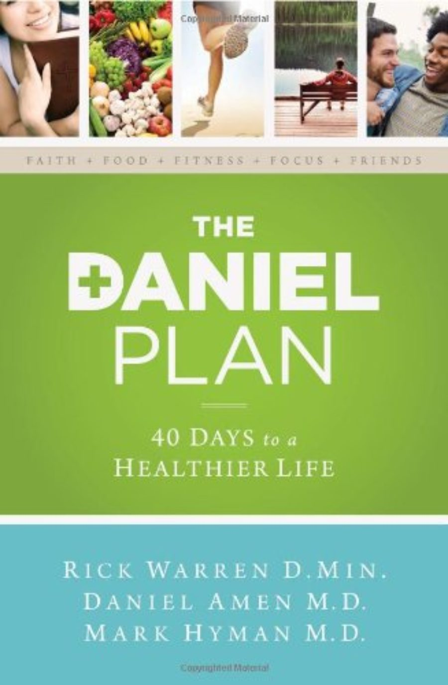 Cover of The Daniel Plan: 40 Days to a Healthier Life