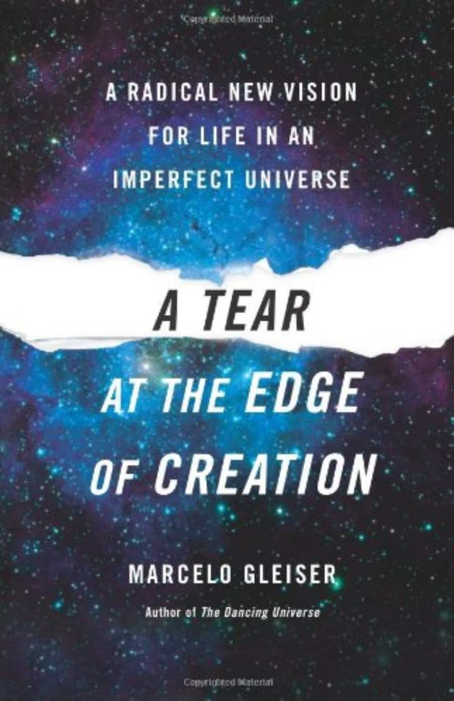 Cover of A Tear at the Edge of Creation: A Radical New Vision for Life in an Imperfect Universe