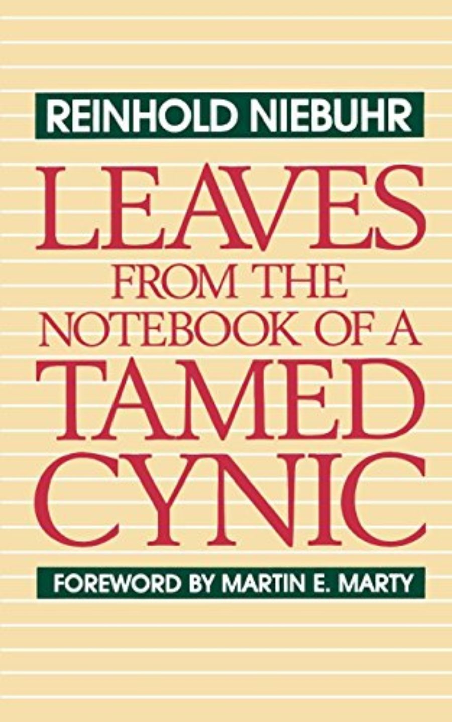 Cover of Leaves from the Notebook of a Tamed Cynic
